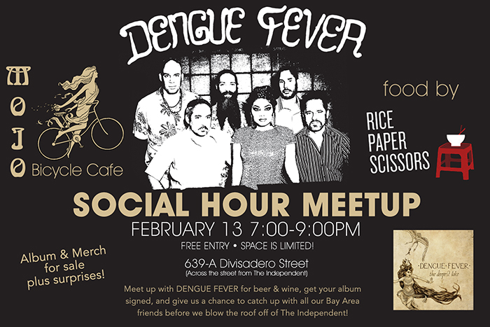 Dengue Fever Meetup