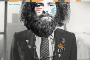 New Jerry Rubin Biography: Dylan, Lennon, Phil Ochs, Jagger + Much More by Author Pat Thomas Set for Aug. 30