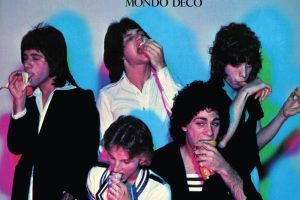 "The Quick Long Awaited Reissue ""Mondo Deco"" (Expanded Edition) is Pure Pop from a Post Glam, Pre-Punk World, Out June 1 from Real Gone Music"