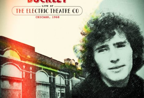 Tim Buckley Live at the Electric Theatre Co. Chicago, 1968 Due Nov. 22 from Manifesto Records