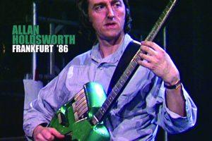 ALLAN HOLDSWORTH LIVE RECORDING FRANKFURT '86 DUE MAY 29 FROM MANIFESTO RECORDS