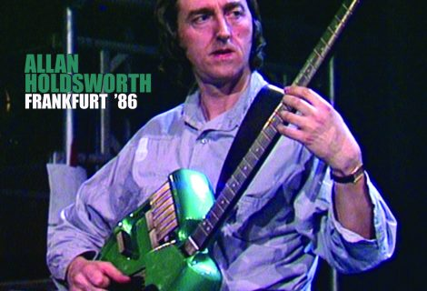ALLAN HOLDSWORTH LIVE RECORDING FRANKFURT '86 DUE MAY 29 FROM MANIFESTO RECORDS