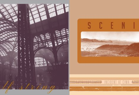IPR To Reissue Half String's A Fascination w/ Heights & Scenic's Incident at Cima Expanded Editions on Vinyl, CD & Digital