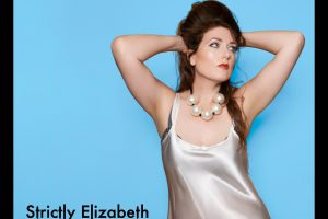 STRICTLY ELIZABETH FULL MOON SERIES PREMIERES TODAY IN CONJUNCTION WITH SCENES LIVE SESSIONS EVENT TONIGHT